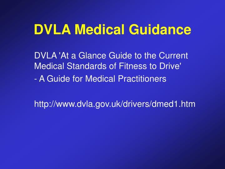 DVLA Medical Guidance