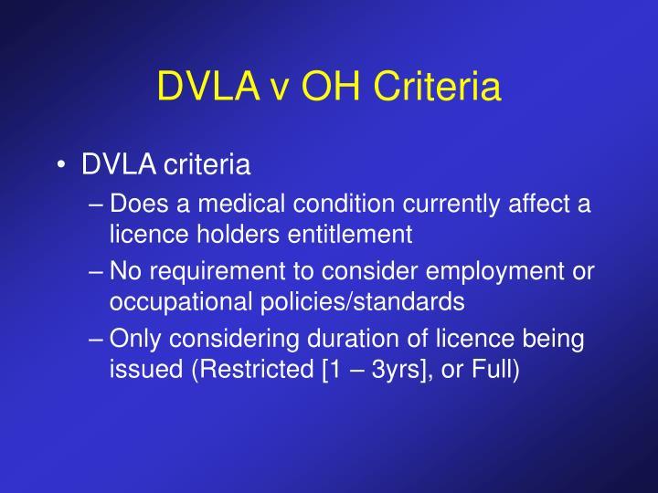 DVLA v OH Criteria