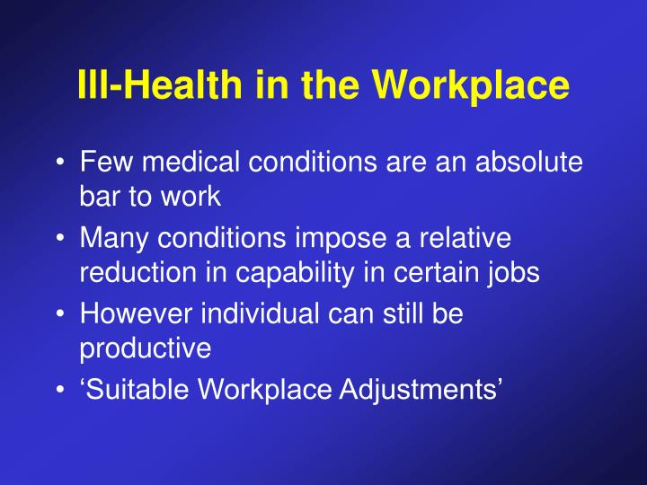 Ill-Health in the Workplace