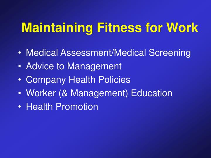Maintaining Fitness for Work