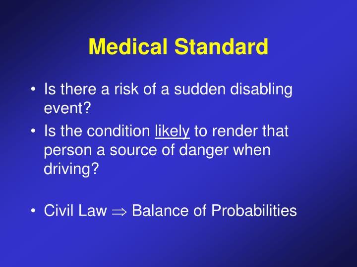 Medical Standard
