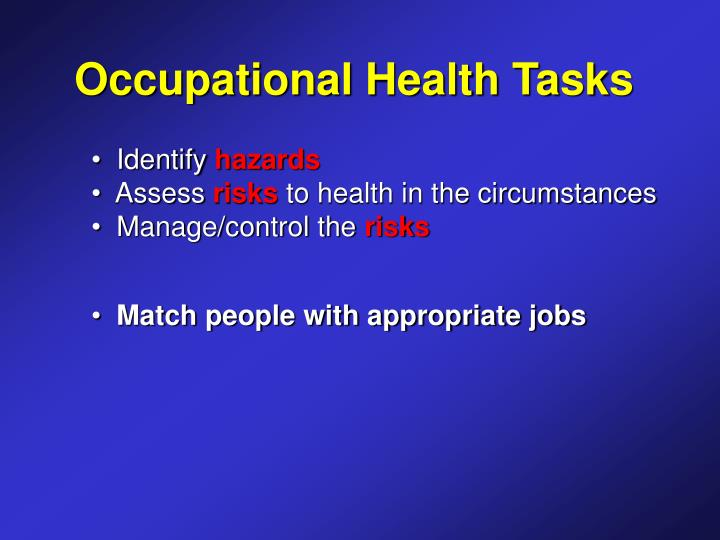 Occupational Health Tasks