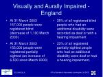 visually and aurally impaired england