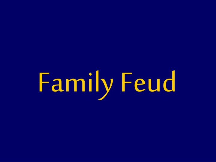 PPT - Family Feud PowerPoint Presentation - ID:4132197