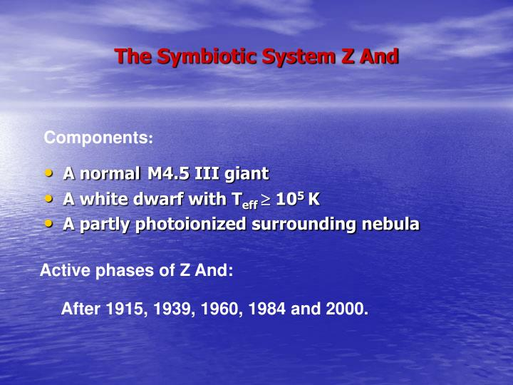 The symbiotic system z and