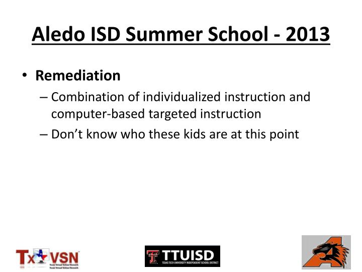 Aledo ISD Summer School - 2013