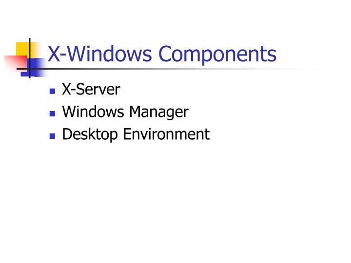 X-Windows Components