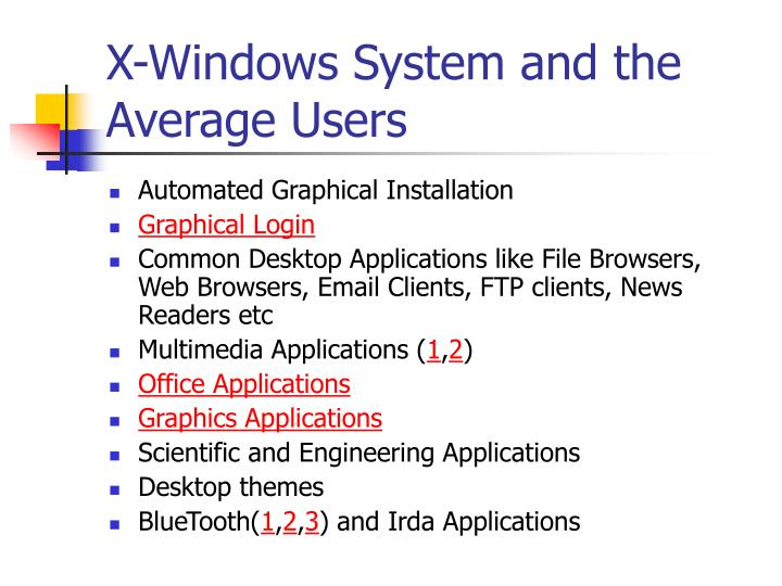 X-Windows System and the Average Users