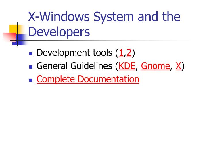 X-Windows System and the Developers