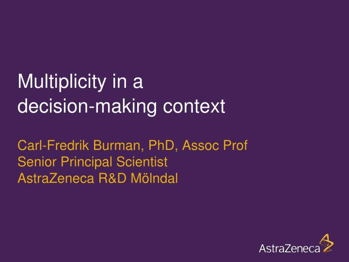 multiplicity in a decision making context n.