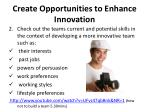 create opportunities to enhance innovation1