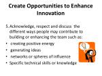 create opportunities to enhance innovation4