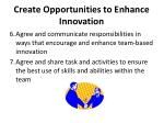create opportunities to enhance innovation5