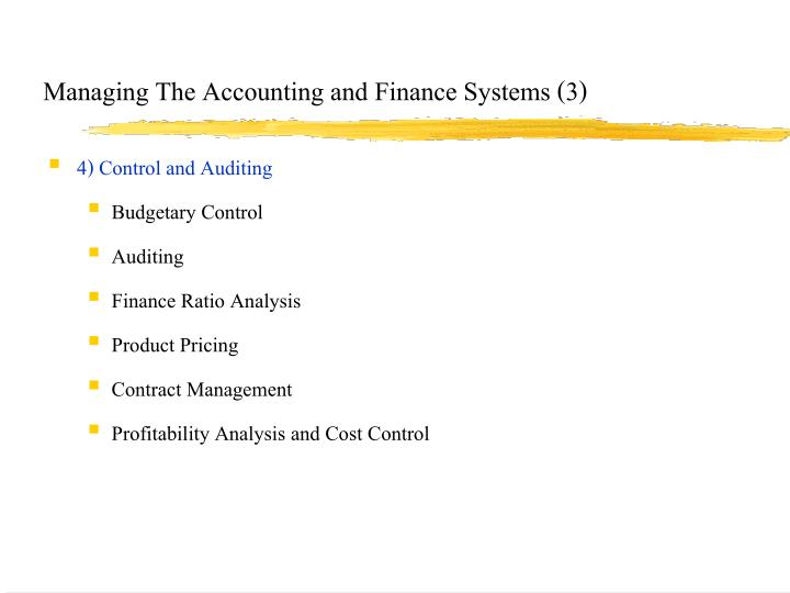 Managing The Accounting and Finance Systems (3)