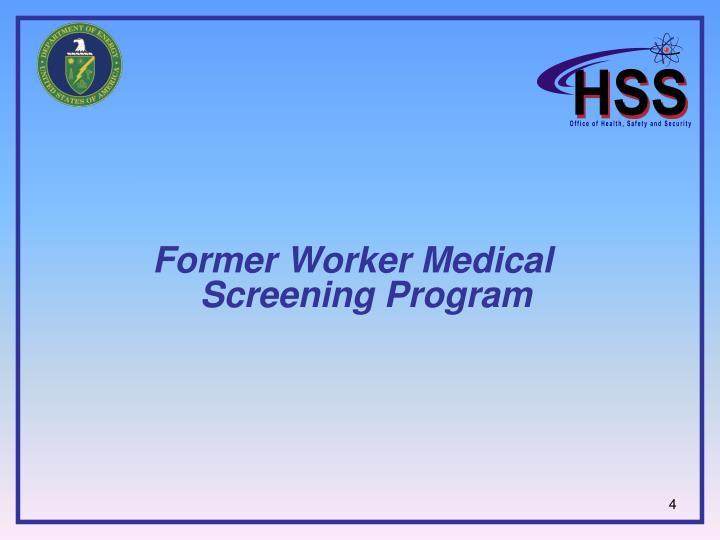 Former Worker Medical