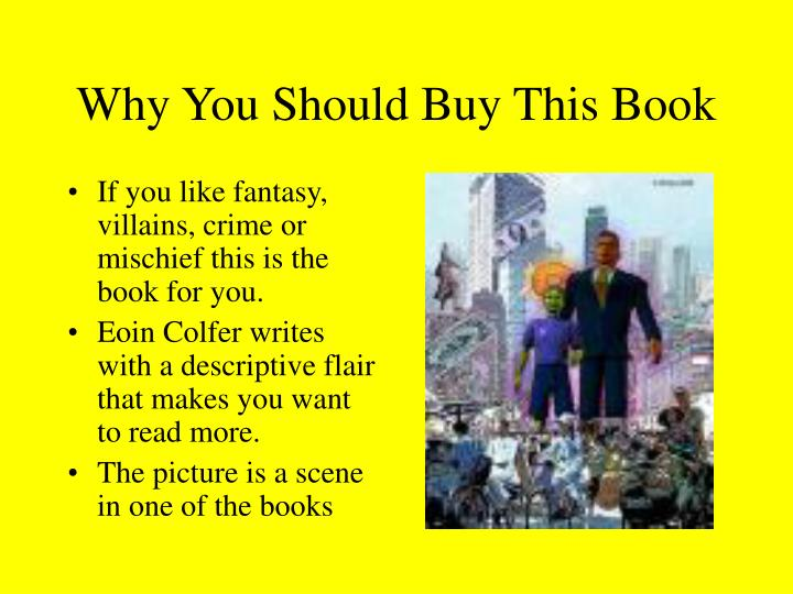 Why You Should Buy This Book
