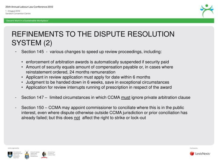 REFINEMENTS TO THE DISPUTE RESOLUTION SYSTEM (2)