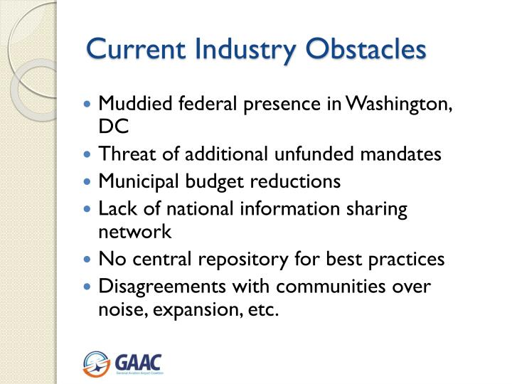 Current Industry Obstacles
