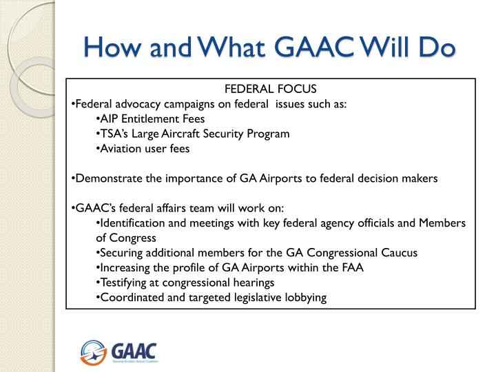 How and What GAAC Will Do