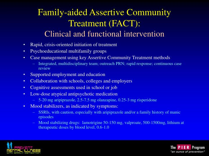 Family-aided Assertive Community Treatment (FACT):