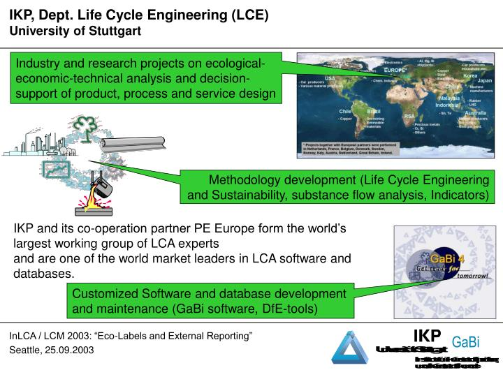 IKP, Dept. Life Cycle Engineering (LCE)