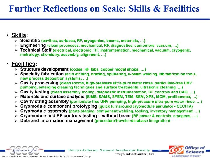 Further Reflections on Scale: Skills & Facilities