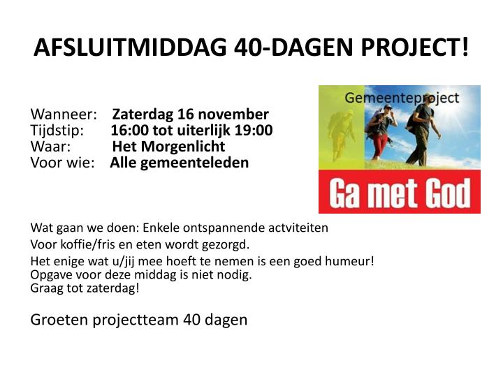 Afsluitmiddag 40 dagen project