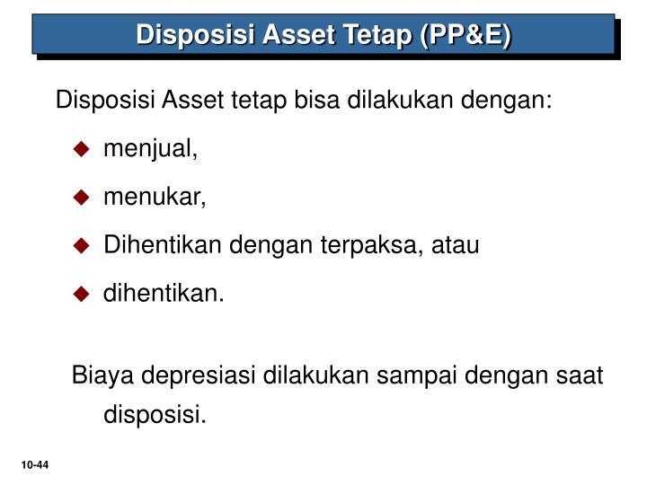 Disposisi Asset Tetap (PP&E)