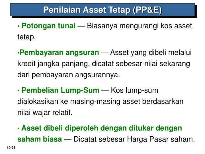 Penilaian Asset Tetap (PP&E)