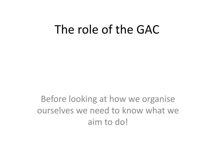 the role of the gac n.