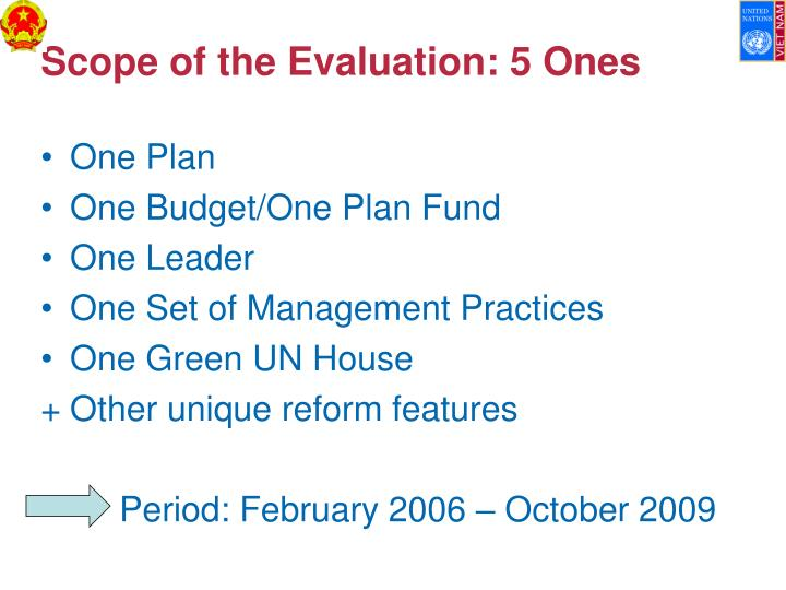 Scope of the Evaluation: 5 Ones