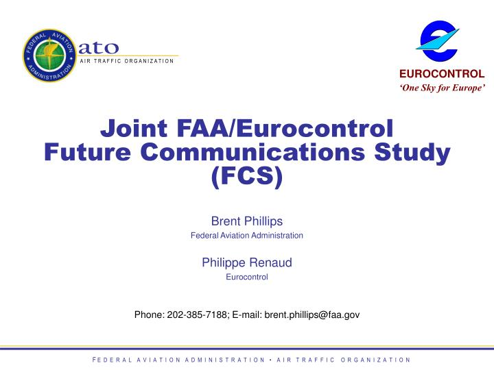 joint faa eurocontrol future communications study fcs n.