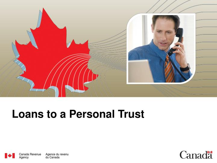 Loans to a Personal Trust