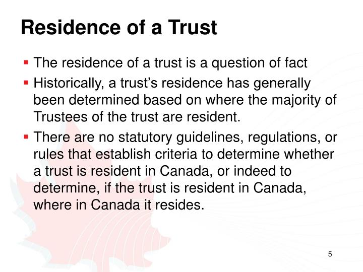 Residence of a Trust