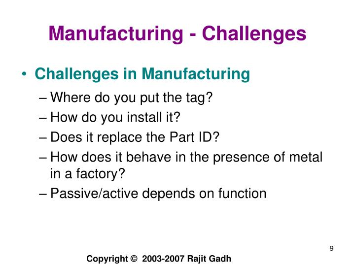 Manufacturing - Challenges