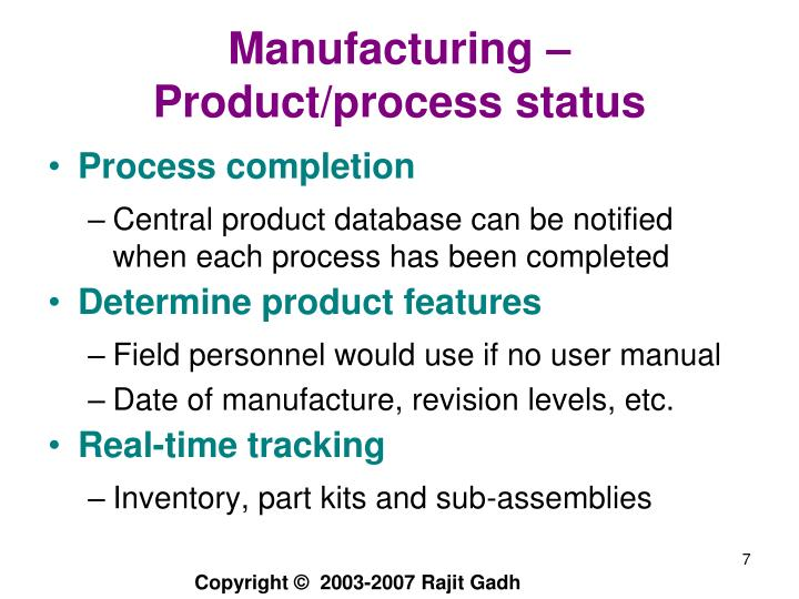 Manufacturing – Product/process status
