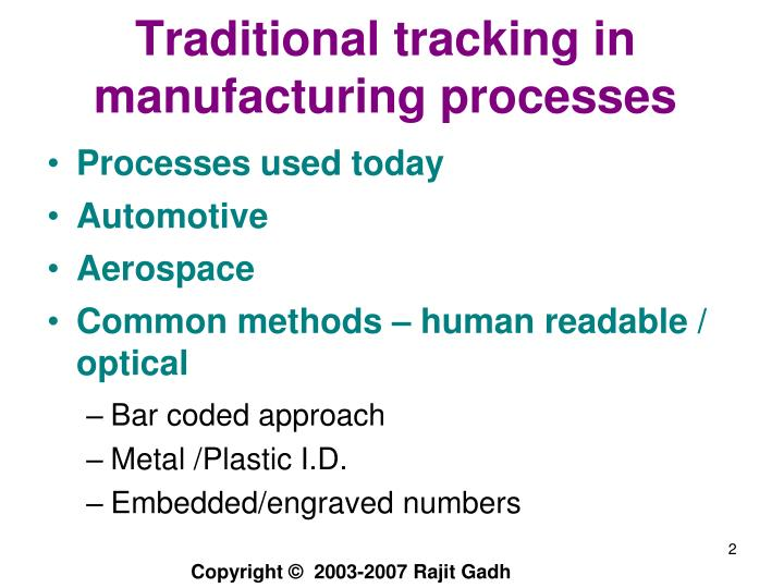 Traditional tracking in manufacturing processes