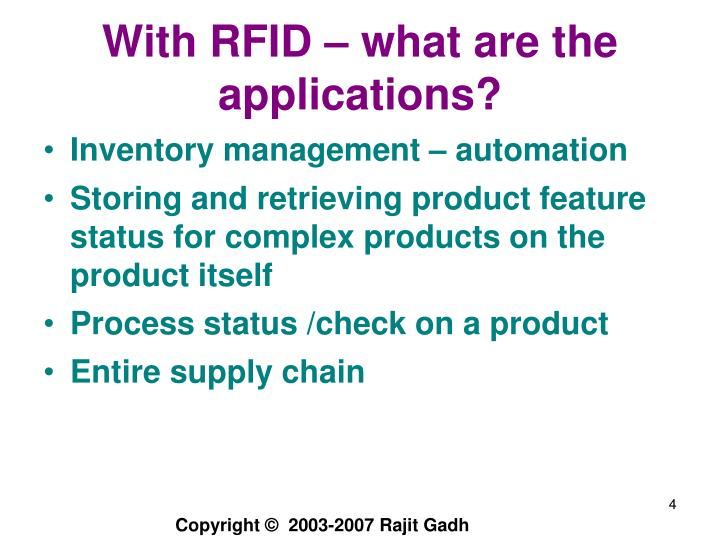 With RFID – what are the applications?