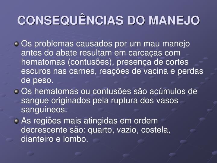 CONSEQUÊNCIAS DO MANEJO
