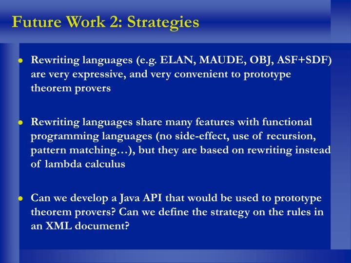 Future Work 2: Strategies