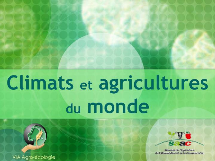 Climats et agricultures du monde