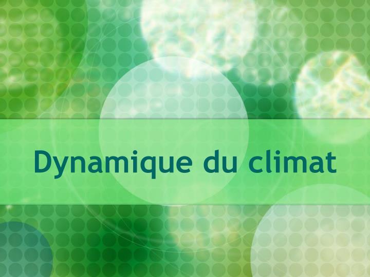 Dynamique du climat