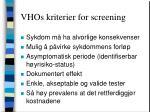 vhos kriterier for screening