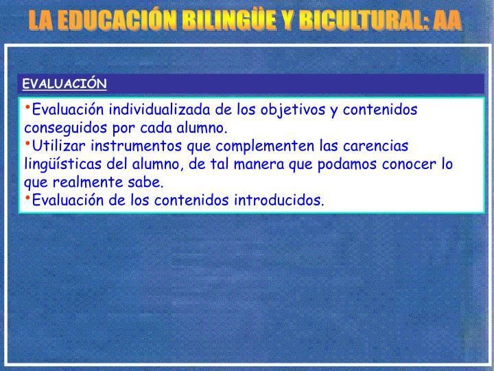 LA EDUCACIÓN BILINGÜE Y BICULTURAL: AA