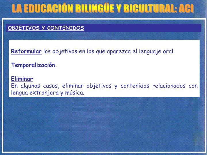 LA EDUCACIÓN BILINGÜE Y BICULTURAL: ACI