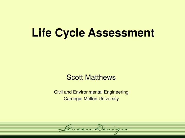 life cycle assessment n.