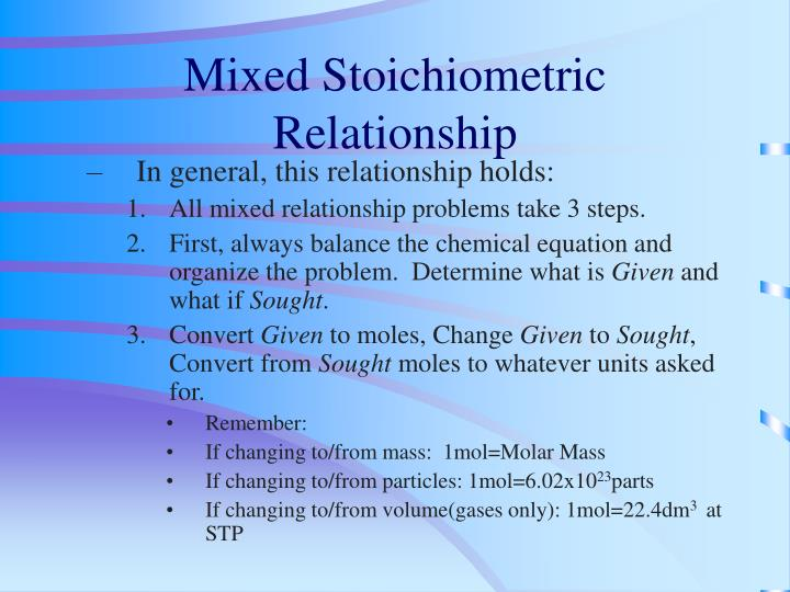Mixed Stoichiometric Relationship