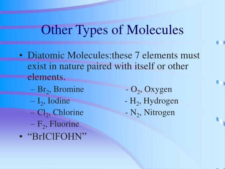 Other Types of Molecules