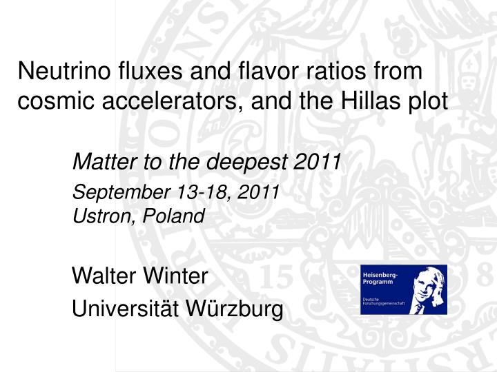 Neutrino fluxes and flavor ratios from cosmic accelerators and the hillas plot