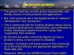 the aerosol problem
